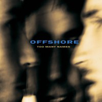 Offshore - Too Many Names