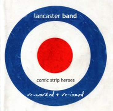 Lancaster Band - Comic Strip Heroes (reissued)